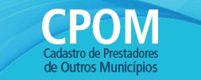 Comunicado | Cadastro de Prestadores de Outros Municípios (CPOM)